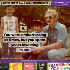 You were embarrassing at times , but you still rock  #monsterthankyou #thankyou #quotes