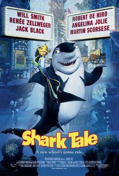 Shark Tale (2004)  Last Available through : VUDU ( RENTAL ) AMAZON INSTANT ( RENTAL )