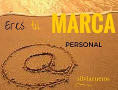 Eres tu marca personal | Silvia Cueto