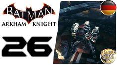 Batman Arkham Knight #26 - Raketenwerfer plattmachen - Let's Play Batman...