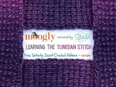 Moogly Reviewed by Stitch11 – Learning the Tunisian – Free Infinity Scarf Crochet Pattern – Review
