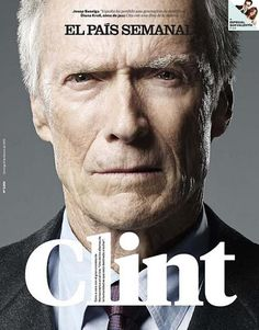 cover of El Pais Semanal with Clint Eastwood