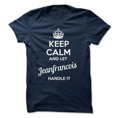 [Hot tshirt name ideas] JEANFRANCOIS  keep calm  Discount 20%  JEANFRANCOIS  Tshirt Guys Lady Hodie  SHARE and Get Discount Today Order now before we SELL OUT  Camping jeanfrancois keep calm