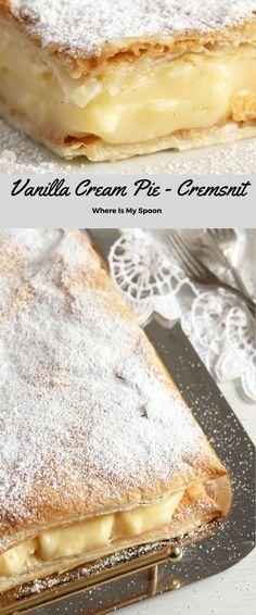 Vanilla Cream Pie Cremsnit Vanilla Cream Pie – Romanian Cremsnit The best cremeschnitte - two layers of puff pastry filled with a heavenly creamy vanilla cream. Köstliche Desserts, Delicious Desserts, Dessert Recipes, Yummy Food, Healthy Food, Cream Pie Recipes, Pastry Recipes, Cooking Recipes, Vanilla Cream Pie Recipe