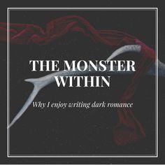 A Heart of Darkness: Why I like writing Dark Romance (No I'm not crazy)