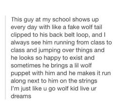 Go live your dreams wolf kid