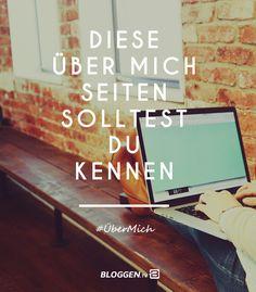Über mich Seiten deutscher Blogger. Diese Über mich Seiten solltest du kennen, die deinen Blog unwiderstehlich erfolgreich machen. #ÜberMich http://www.bloggen.tv/ueber-mich-seite/