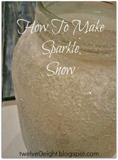 How to make sparkle snow