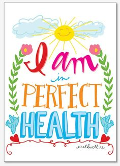 Etsy - ecdesign: I Am in Perfect Health  Daily Affirmations 11 x 17 by ecdesign, $25.00