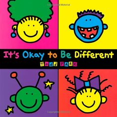It's Okay To Be Different: Todd Parr.