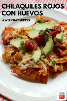 Chilaquiles Rojos #WeekdaySupper