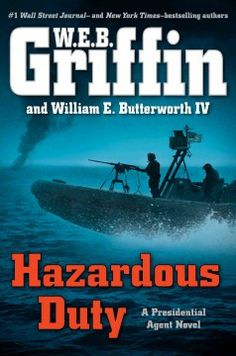 Hazardous duty by W.E.B. Griffin.  Click the cover image to check out or request the suspense and thrillers kindle.