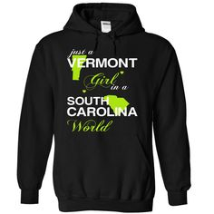 Just A Vermont Girl In A South Carolina World T-Shirts, Hoodies. SHOPPING NOW ==► https://www.sunfrog.com/Valentines/-28VTJuxtXanhChuoi001-29-Just-A-Vermont-Girl-In-A-South-5FCarolina-World-Black-Hoodie.html?id=41382