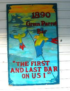 BEEN - Green Parrot Bar the first and last BAR on US-1 (Key West FL)