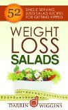 SALAD RECIPES: Weight Loss Salads: 52 Single Serving Sized Salad Recipes For Getting Ripped (Clean Eating Recipes, Healthy Recipes) (Low Carb Diet Recipes) - http://howtomakeastorageshed.com/articles/salad-recipes-weight-loss-salads-52-single-serving-sized-salad-recipes-for-getting-ripped-clean-eating-recipes-healthy-recipes-low-carb-diet-recipes/