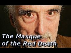 Edgar Allan Poe - The Masque of the Red Death (read by Christopher Lee)