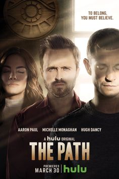 The Path: Hulu Releases Season One Key Art - canceled + renewed TV shows - TV Series Finale Tv Series To Watch, Hbo Series, Series Movies, Movies And Tv Shows, Watch Movies, Newest Tv Shows, New Shows, Favorite Tv Shows, Michelle Monaghan