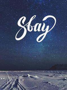 #stay #lettering #night #byAdhara #bySantaMonica