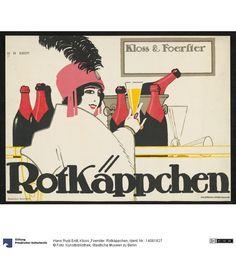 Kloss & Foerster. Rotkäppchen     Plakat      Hans Rudi Erdt (1883.03.31 - 1925.05.24, ), Herstellung, Entwerfer     1912
