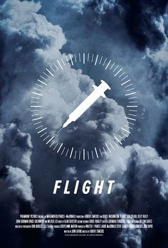 Poster for Flight by Scott Saslow. #flight #robertzemeckis #denzelwashington #johngoodman #doncheadle #kellyreilly #brucegreenwood #melissaleo #2010s #drama #addiction #drugaddict #movieposter #graphicdesign #posterdesign #fanart #alternativefilmposter #alternativemovieposter #photoshop