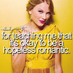 Sadly yes, im a hopeless romantic