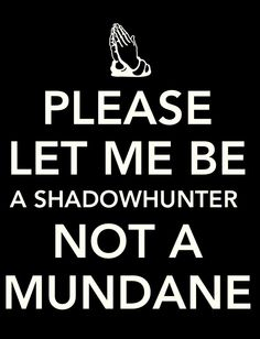 True Shadowhunters know perfectly well what they are and wouldn't stoop to groveling. ;-) Malec, Cassandra Clare Books, Buffy The Vampire, Fantasy Books, Clary And Jace, Immortal Instruments, Shadowhunters The Mortal Instruments, Cassie Clare, The Dark Artifices