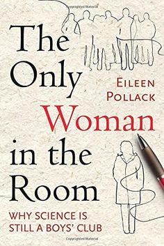 The Only Woman in the Room: Why Science Is Still a Boys' Club by Eileen Pollack http://www.amazon.com/dp/0807046574/ref=cm_sw_r_pi_dp_yNXKwb07SJ222