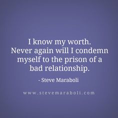 """""""I know my worth. Never again will I condemn myself to the prison of a bad relationship."""" – Steve Maraboli Source by stevemaraboli Leaving An Abusive Relationship, How To Improve Relationship, Funny Dating Quotes, Funny Quotes About Life, Relationship Rules Quotes, Relationship Games, Negativity Quotes, I Know My Worth, Old Quotes"""