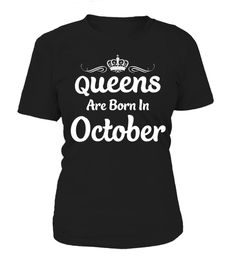 "# QUEENS ARE BORN IN OCTOBER .  Guaranteed safe and secured checkout via: PAYPAL | VISA | MASTERCARD | Ship Worldwide*HOW TO ORDER?1. Select style and color 2. Click ""Buy it Now"" 3. Select size and quantity 4. Enter shipping and billing information 5. Done! Simple as that! TIP: SHARE it with your friends, order together and save on shipping. Need Help Ordering?Email: support@teezily.com OR Call us at 020 3868 8072.Local Time: 8 AM - 6 PM, mon-sat"