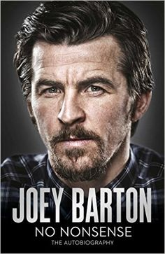 No Nonsense: The Autobiography By Joey Barton  			 			 		 		 		        	         		        			(Author)