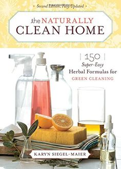 The Naturally Clean Home: 150 Super-Easy Herbal Formulas for Green Cleaning by Karyn Siegel-Maier http://www.amazon.com/dp/1603420851/ref=cm_sw_r_pi_dp_mgsVwb140QB0Q
