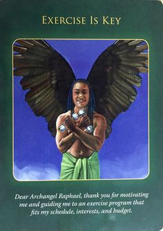 Archangel Raphael Oracle Cards: Exercise is Key Doreen Virtue, Archangel Raphael, Angel Guidance, Angel Prayers, Oracle Tarot, Angel Cards, Psychic Abilities, Spirit Guides, Card Reading