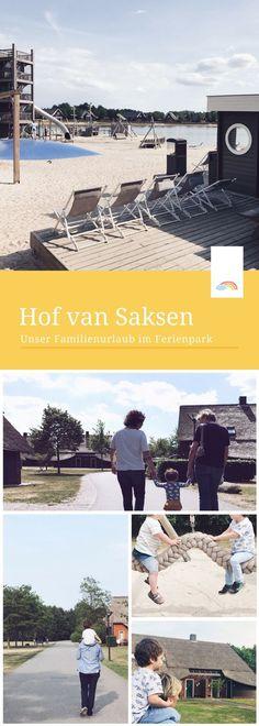 Hof van Saksen: Familienurlaub im Ferienpark - unsere Erfahrung + Tipps für einen tollen Aufenthalt Landal Greenparks