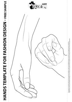 Female hands template for fashion design, includes two hands from different angles. When drawing a fashion figure it is important to consider the hands, arms, legs and feet in relation to the pose and gestural qualities. You can use this templates when you draw accessories or jewelry. It is very helpful to have good hand template. You can download it for free on http://www.ladyfashiondesign.com/downloads