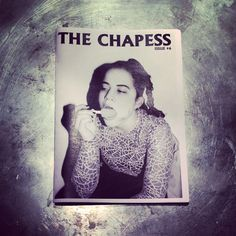 Issue 6 of The Chapess - a British comp #zine full of DIY stuff by women