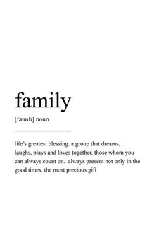 Family definition print wall art print quote print wall art minimalist print family print scandinavian print family wall art prints top 25 family quotes and sayings Life Quotes Love, Quotes To Live By, Family Life Quotes, Friends Like Family Quotes, Family First Quotes, Family Is Everything Quotes, Broken Family Quotes, Cousin Quotes, I Love Family