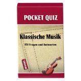 Pocket Quiz Klassische Musik: 150 Fragen und Antworten Quiz, Classical Music, Music Instruments