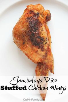 Our Mini Family: Jambalaya Rice Stuffed Chicken Wings