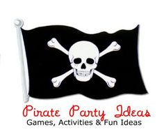 Pirate Party Ideas - Fun Pirate party games, activities, food, favors, decorations, invitations and more!  Great Pirate party ideas for kids, tweens, teens and | http://party-ideas-992.blogspot.com