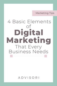 4 basic Elements of Digital Marketing that Every Business Needs! | Small Business Tips | Advertising Tips #shopify #dropshipping #shopifydropshipping #facebookmarketing #onlinebusiness Digital Marketing Strategy, Marketing Plan, Marketing Tools, Media Marketing, Marketing Strategies, Affiliate Marketing, Marketing Training, Marketing Quotes, Influencer Marketing