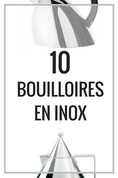 10 Magnifiques Bouilloires en Inox à Découvrir !  http://www.homelisty.com/10-bouilloires-inox-electriques-non-electriques/