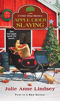 Apple Cider Slaying by Julie Anne Lindsey - Cozy Mysteries - Buch Mystery Novels, Mystery Series, Mystery Thriller, Free Mystery Books, Cozy Mysteries, Murder Mysteries, Sisters In Crime, Kensington Books, Bad Apple