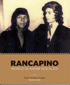 Rancapino - 'Ronco de andar descalzo' - Libro + CD  Pedro A. Quiñones - 37,00 €