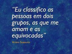 Ariano Suassuna.