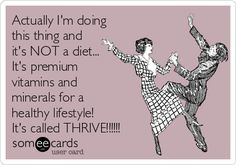 Actually Im doing this thing and its NOT a diet. Its premium vitamins and minerals for a healthy lifestyle! Its called THRIVE! You Left Me, All You Need Is Love, Talking On The Phone, Im Done, True Facts, E Cards, Wtf Funny, Vitamins And Minerals, I Am Happy