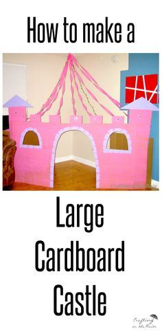 How to make a large cardboard castle, perfect for a princess birthday party, or just for fun!