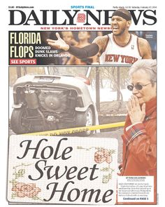 """Long Island sinkhole takes the express lane to the Daily News front page: """"Hole Sweet Home"""""""