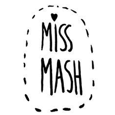 Miss Mash