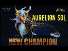 NEW CHAMPION - Aurelion SOL (antigo Ao SHIN)