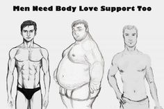 Men need body confidence too! Why should everyone look the same? Be you, be spe… Men need body confidence too! Why should everyone look the same? Be you, be special,be a person who loves his/ her self. Positive Body Image, Body Shaming, Body Confidence, Loving Your Body, Nice Body, Equality, Self, Love You, Equal Rights